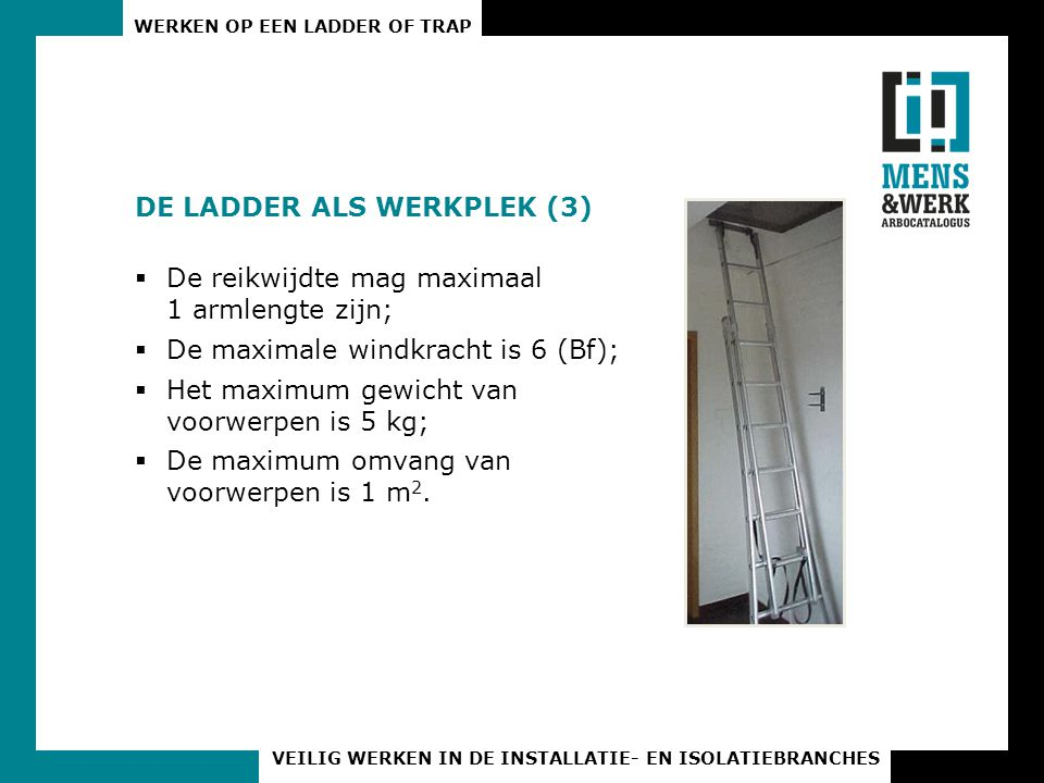 DE LADDER ALS WERKPLEK (3)