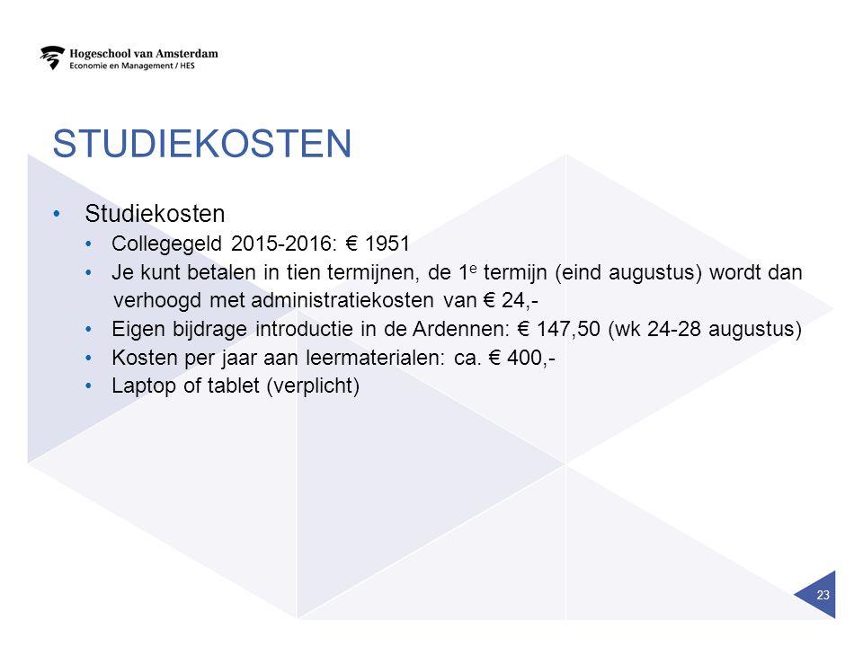 STUDIEKOSTEN Studiekosten Collegegeld 2015-2016: € 1951