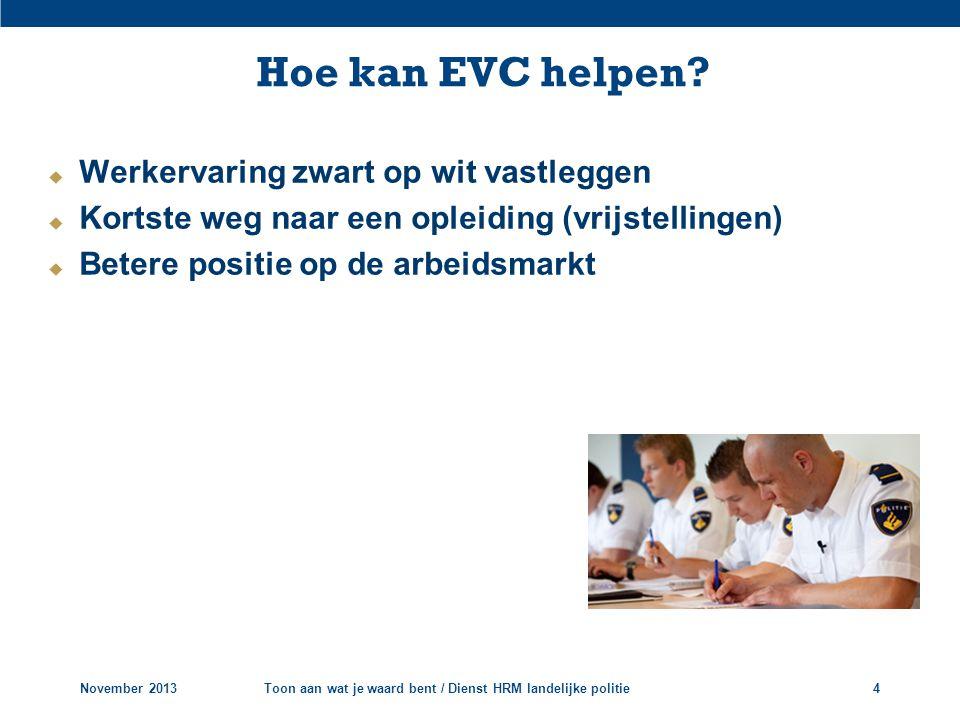 Hoe kan EVC helpen Werkervaring zwart op wit vastleggen