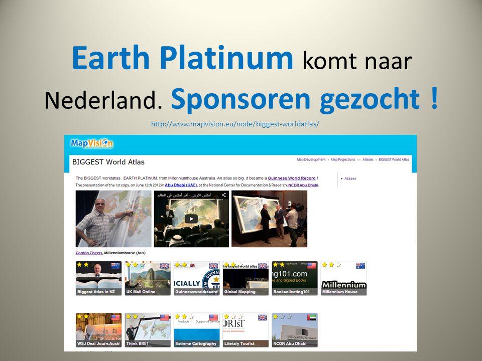 Earth Platinum komt naar Nederland. Sponsoren gezocht !