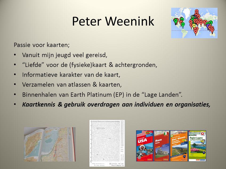 Peter Weenink Passie voor kaarten; Vanuit mijn jeugd veel gereisd,