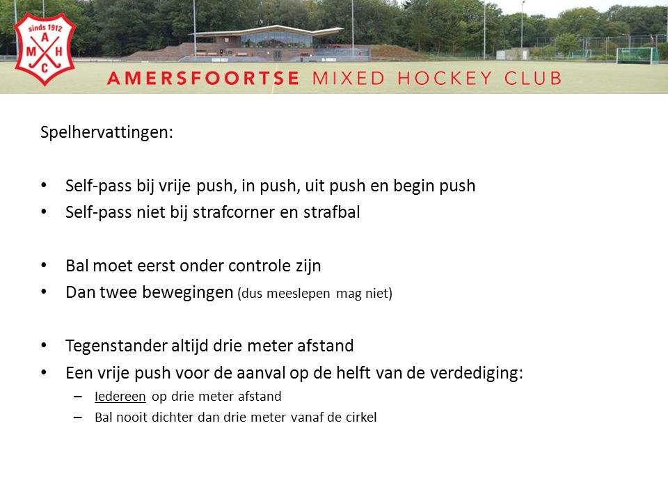 Self-pass bij vrije push, in push, uit push en begin push
