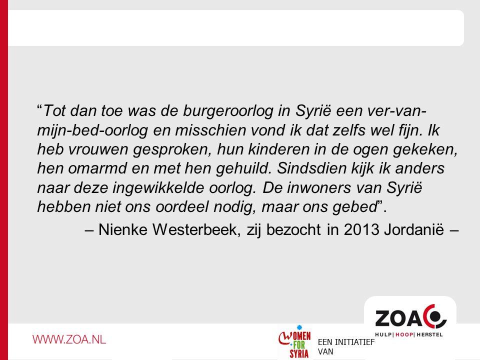 – Nienke Westerbeek, zij bezocht in 2013 Jordanië –
