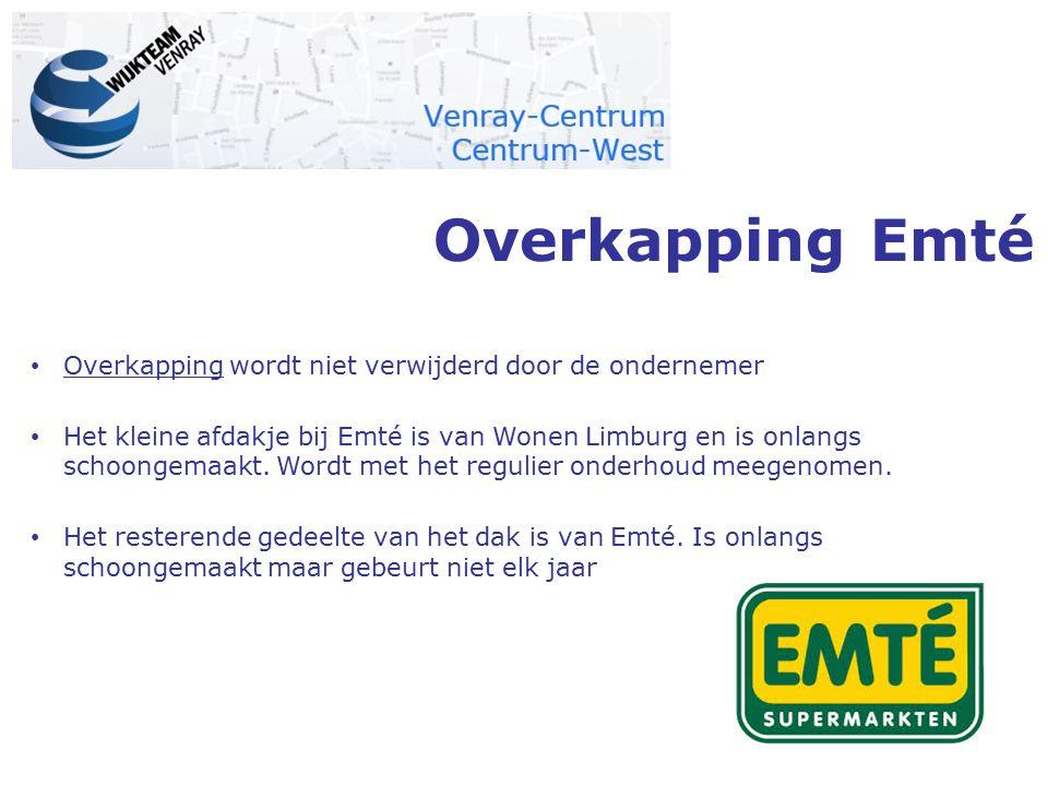 Overkapping Emté Overkapping wordt niet verwijderd door de ondernemer