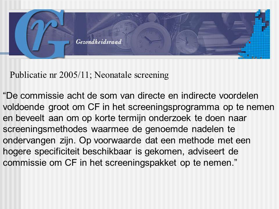 Publicatie nr 2005/11; Neonatale screening