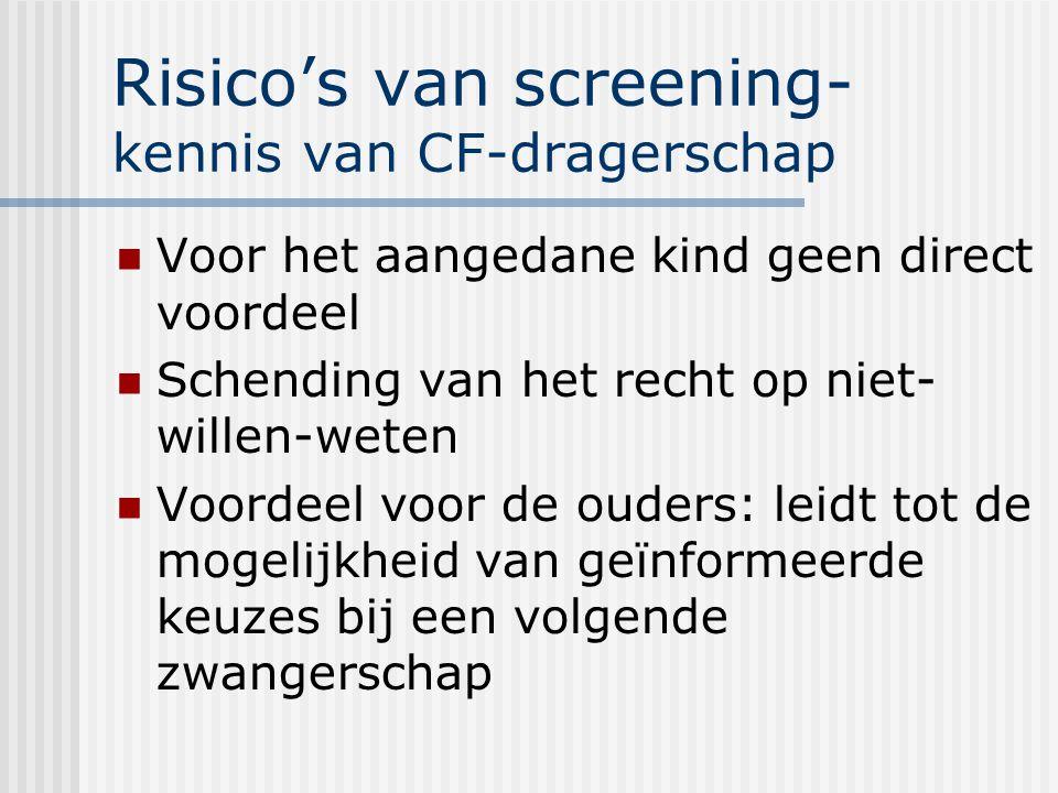 Risico's van screening- kennis van CF-dragerschap