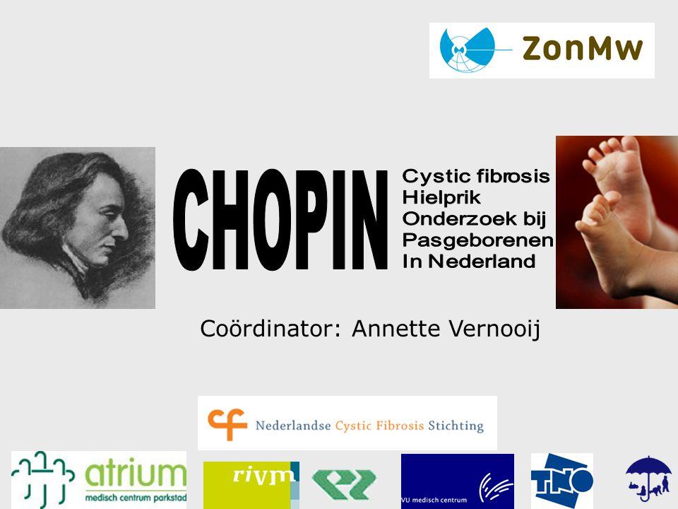 CHOPIN Coördinator: Annette Vernooij Cystic fibrosis Hielprik