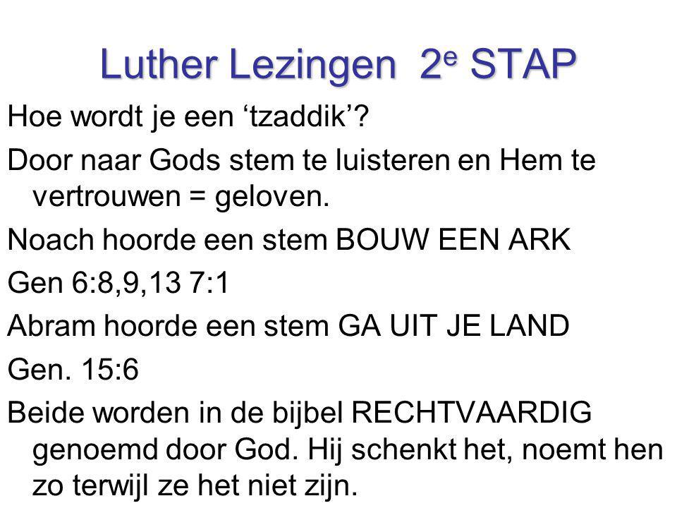 Luther Lezingen 2e STAP Hoe wordt je een 'tzaddik'