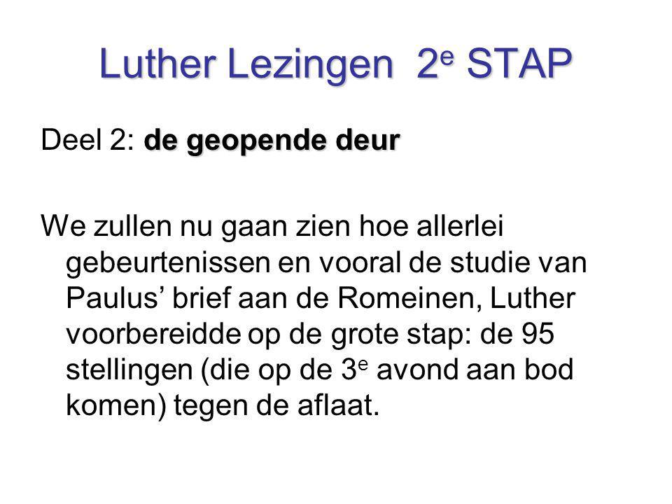 Luther Lezingen 2e STAP Deel 2: de geopende deur