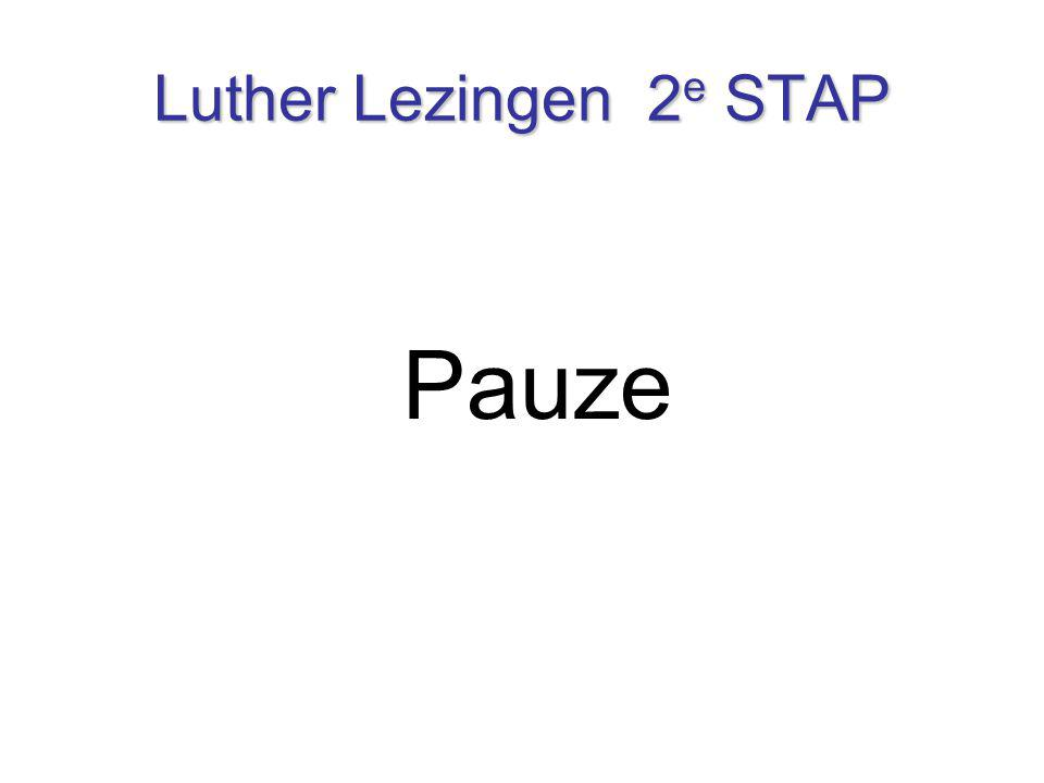 Luther Lezingen 2e STAP Pauze