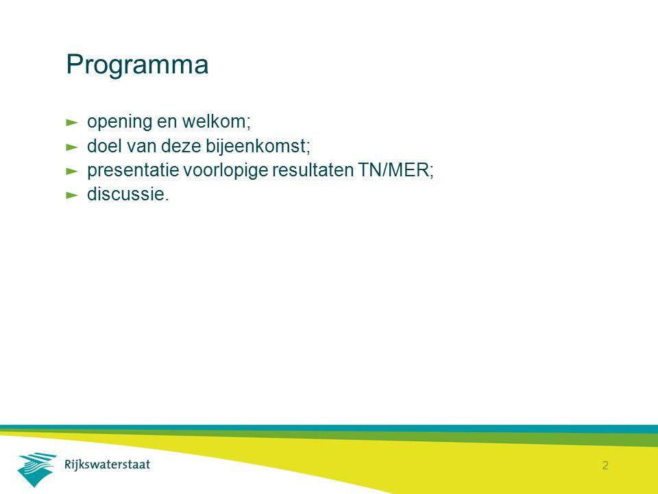 Programma opening en welkom; doel van deze bijeenkomst;