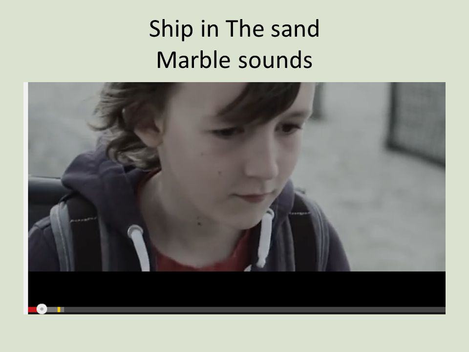 Ship in The sand Marble sounds