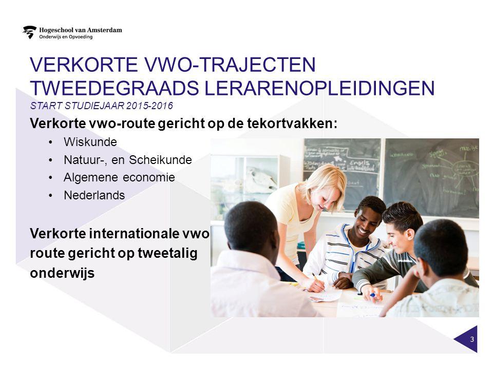 Verkorte vwo-trajecten tweedegraads lerarenopleidingen start studiejaar 2015-2016