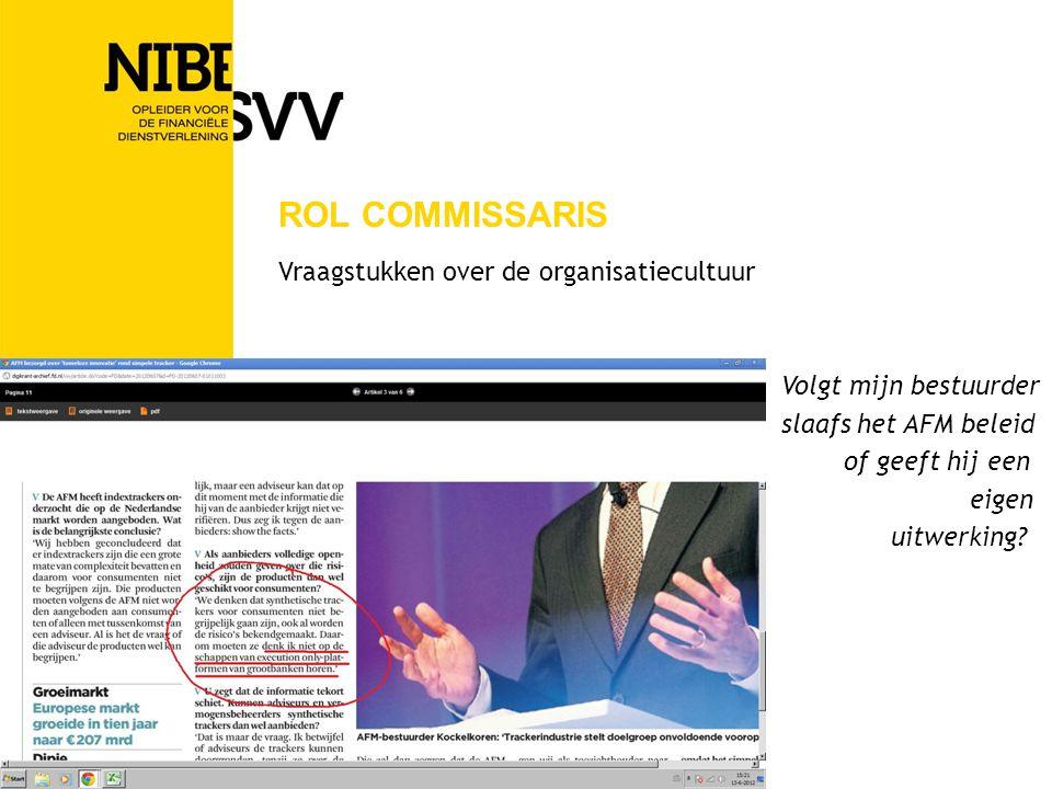 Rol commissaris Vraagstukken over de organisatiecultuur