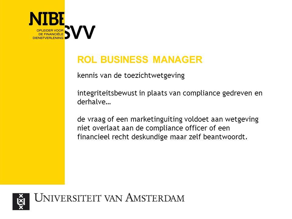 Rol business manager kennis van de toezichtwetgeving