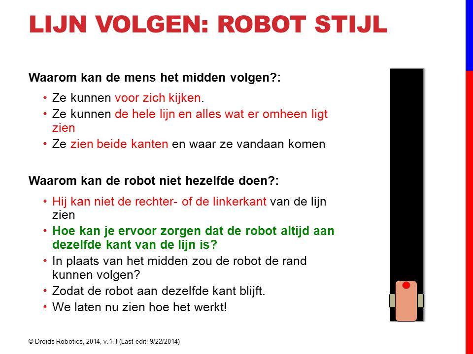 Lijn volgen: ROBOT STijl