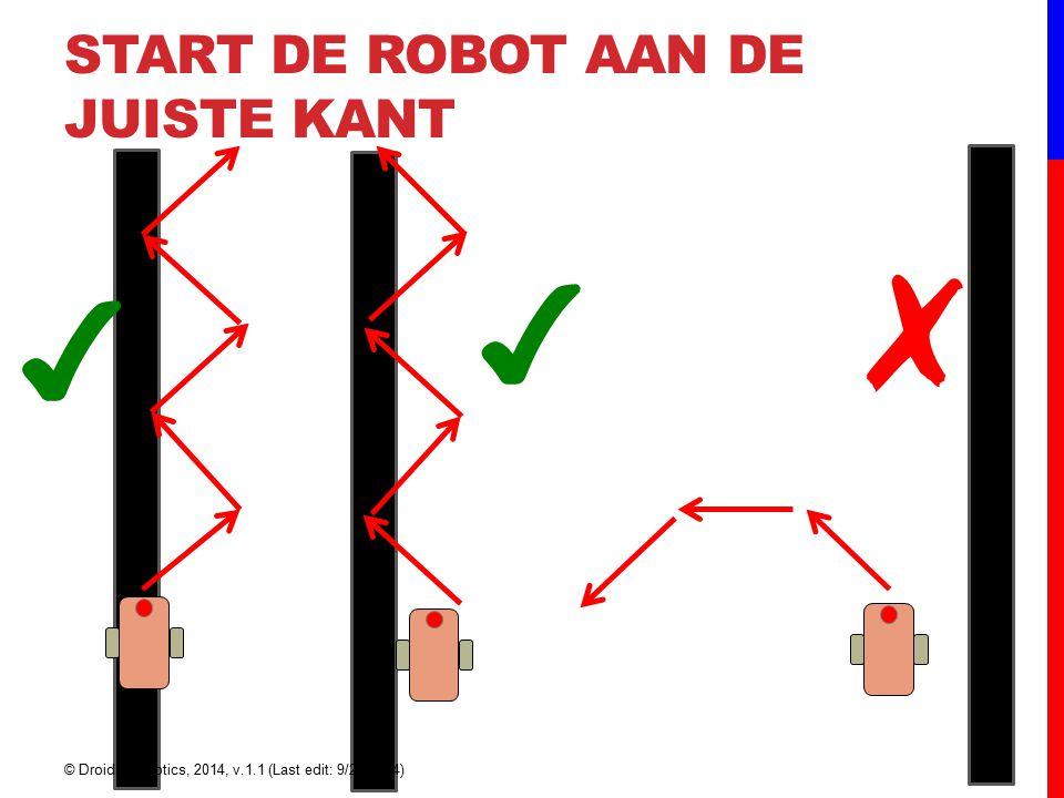 Start de robot aan de juiste kant