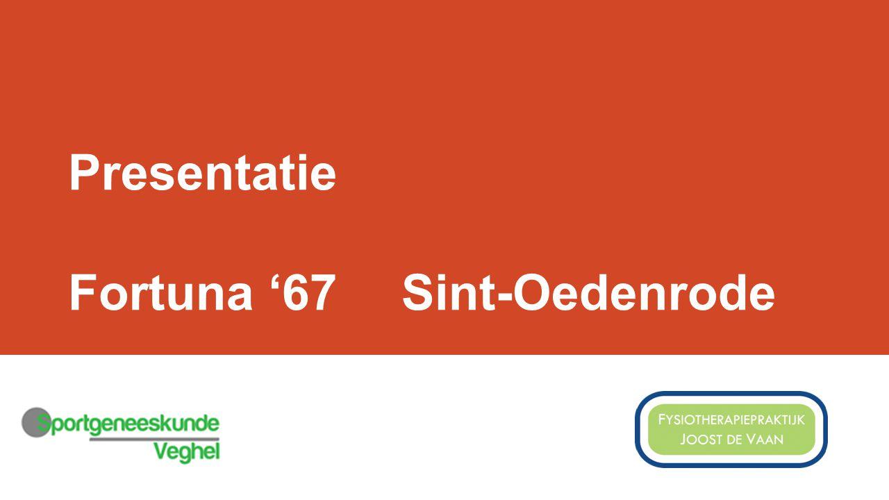 Presentatie Fortuna '67 Sint-Oedenrode