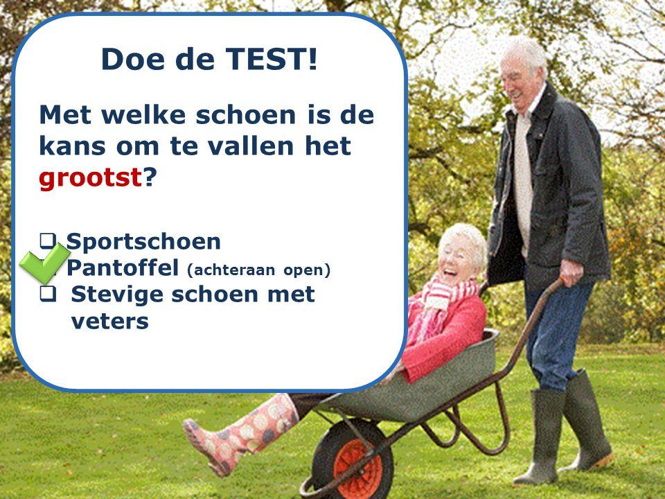 Doe de TEST! Met welke schoen is de kans om te vallen het grootst