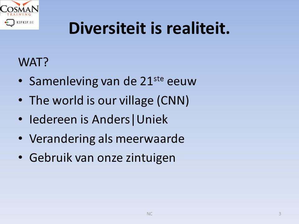 Diversiteit is realiteit.