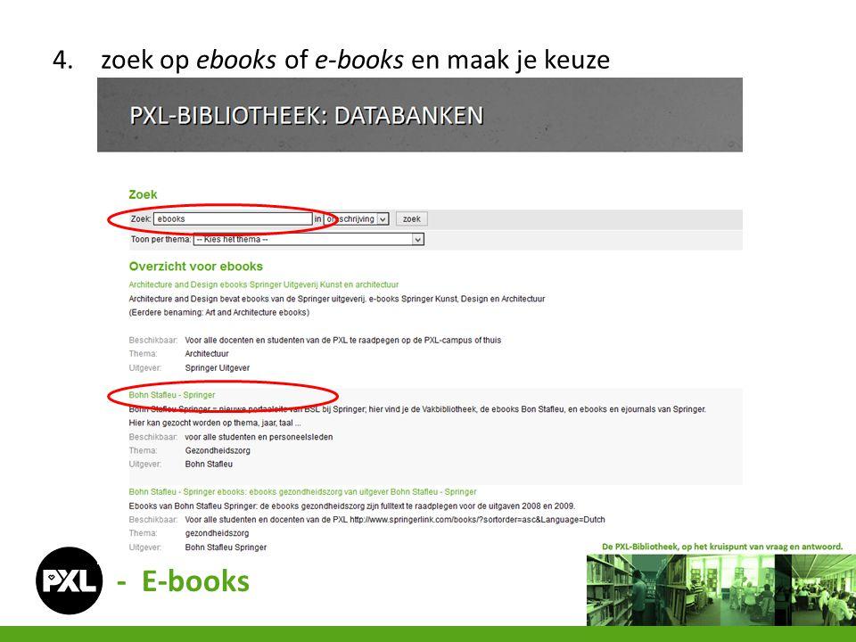 zoek op ebooks of e-books en maak je keuze