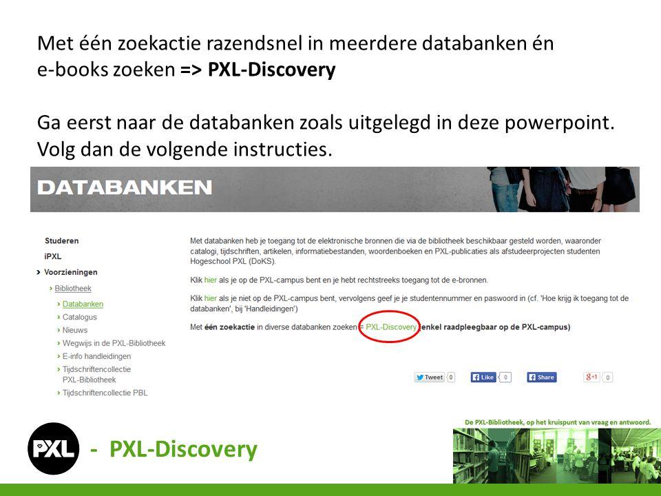 Met één zoekactie razendsnel in meerdere databanken én e-books zoeken => PXL-Discovery