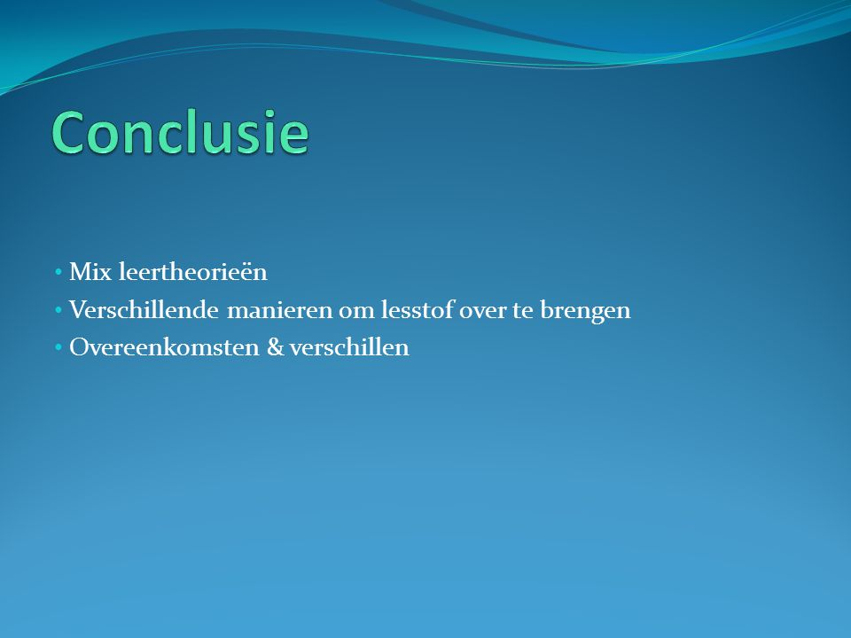 Conclusie Mix leertheorieën