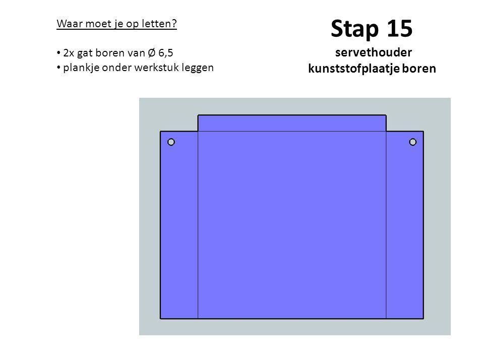 Stap 15 servethouder kunststofplaatje boren