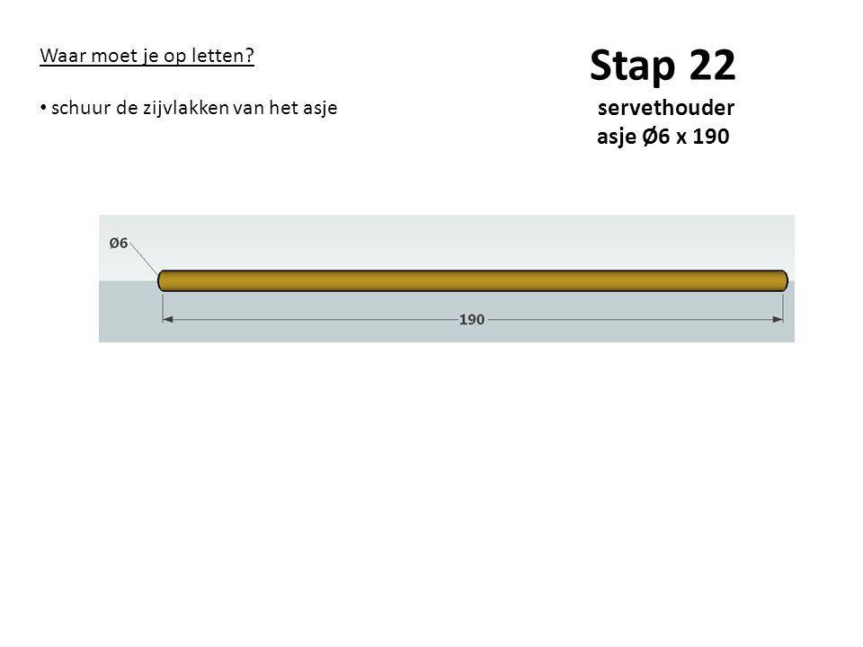 Stap 22 servethouder asje Ø6 x 190