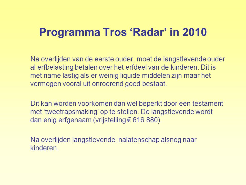 Programma Tros 'Radar' in 2010