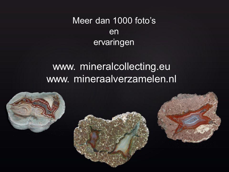 www. mineralcollecting.eu www. mineraalverzamelen.nl