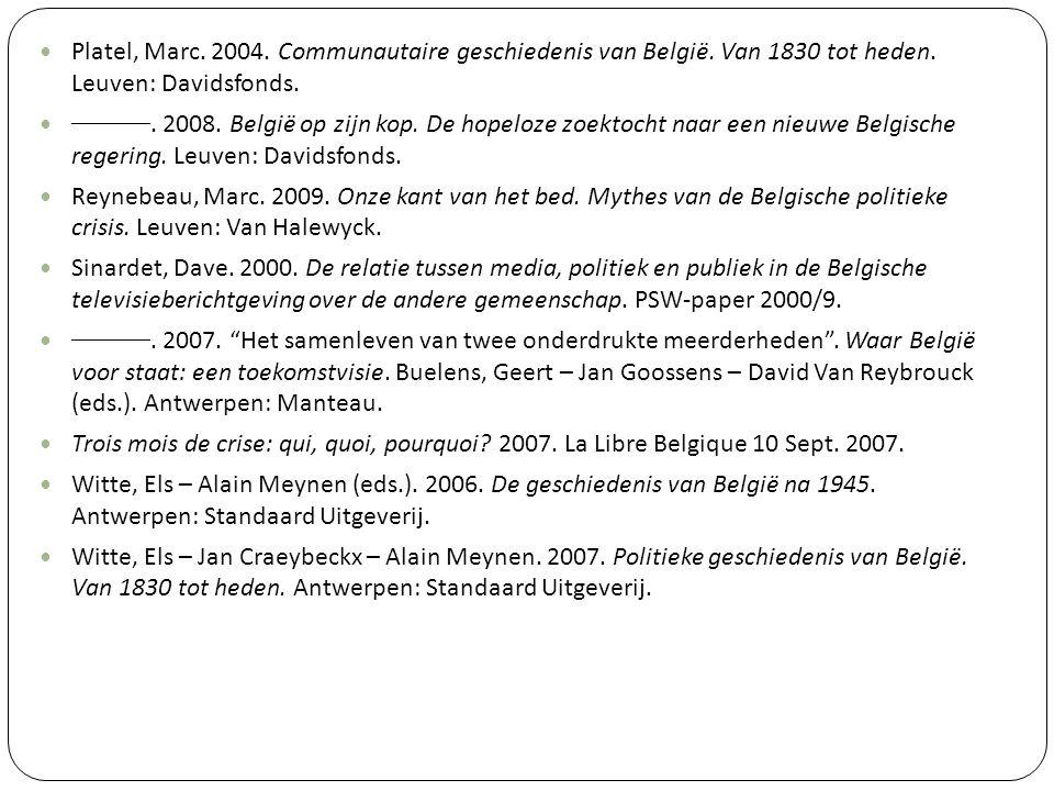 Platel, Marc. 2004. Communautaire geschiedenis van België
