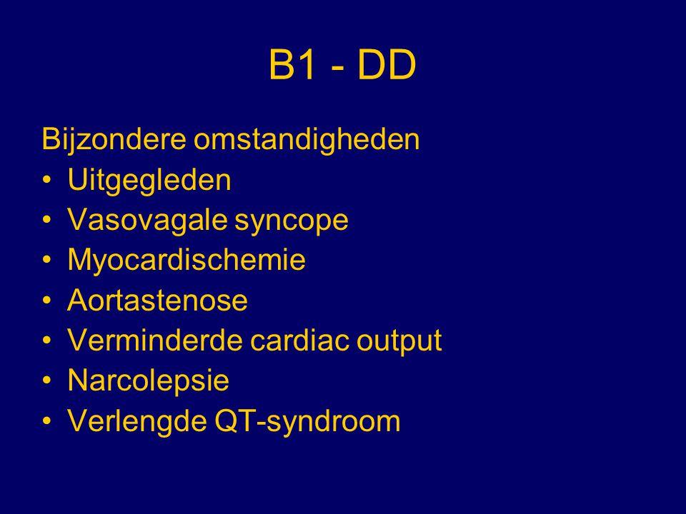 B1 - DD Bijzondere omstandigheden Uitgegleden Vasovagale syncope