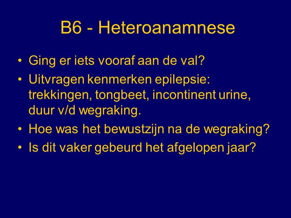 B6 - Heteroanamnese Ging er iets vooraf aan de val