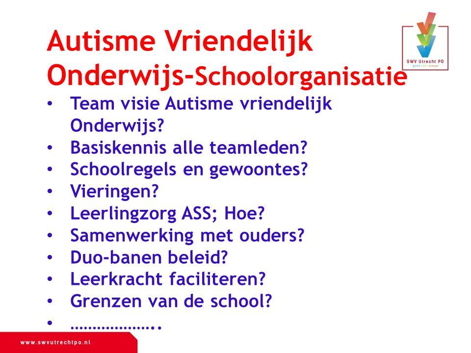 Autisme Vriendelijk Onderwijs-Schoolorganisatie