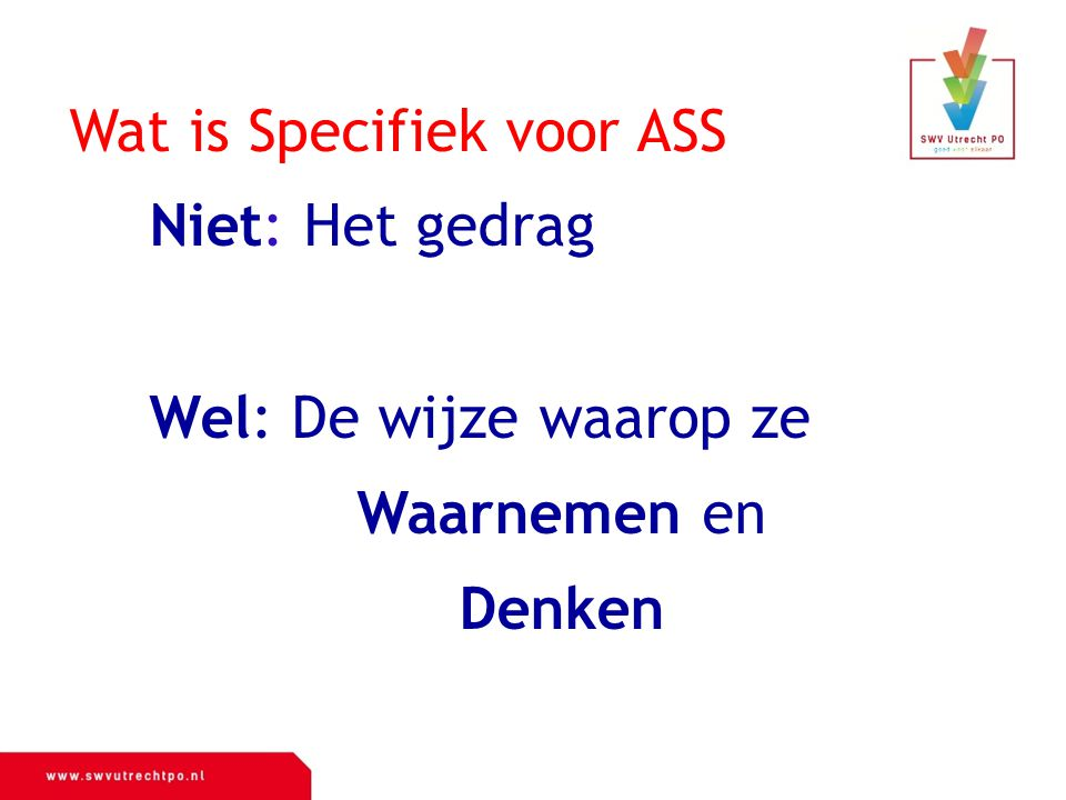 Wat is Specifiek voor ASS