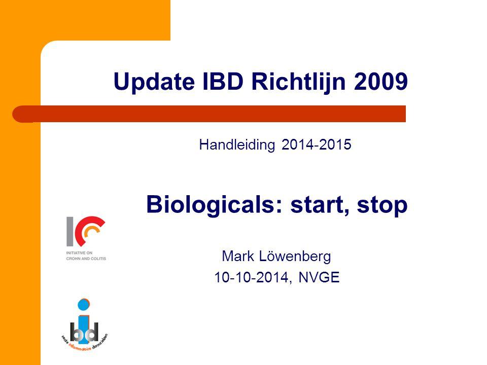 Biologicals: start, stop