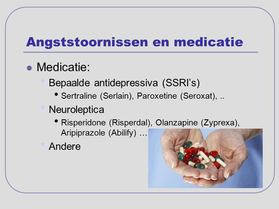 Angststoornissen en medicatie