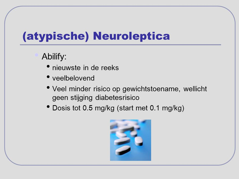 (atypische) Neuroleptica