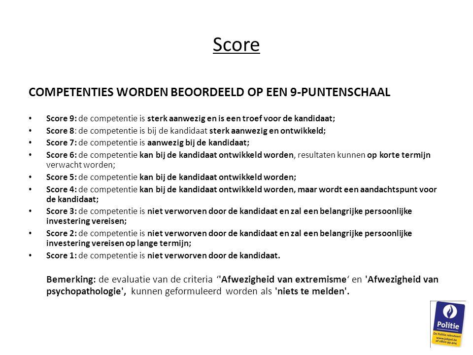 Score COMPETENTIES WORDEN BEOORDEELD OP EEN 9-PUNTENSCHAAL