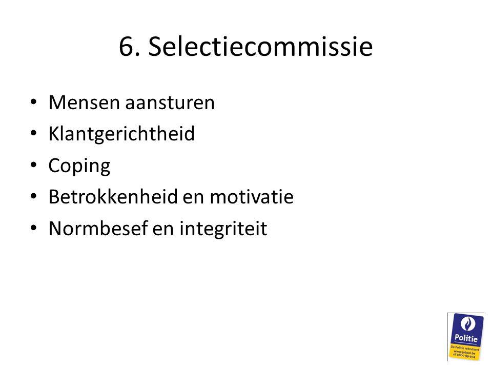 6. Selectiecommissie Mensen aansturen Klantgerichtheid Coping