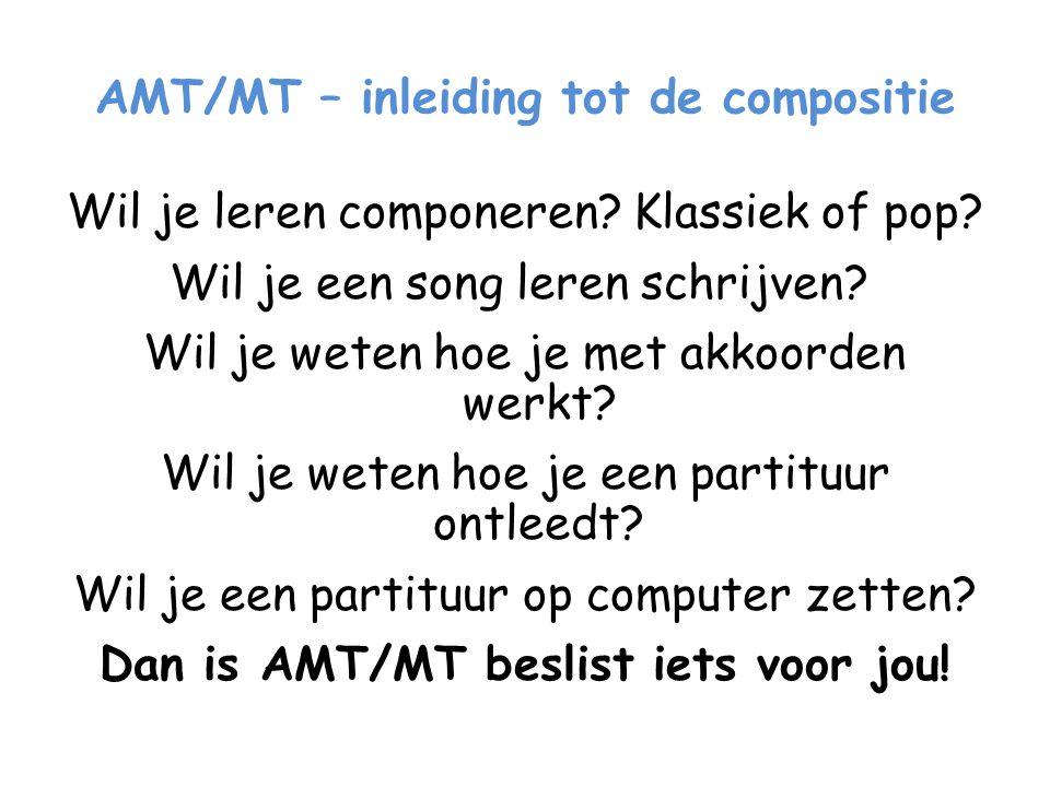 AMT/MT – inleiding tot de compositie
