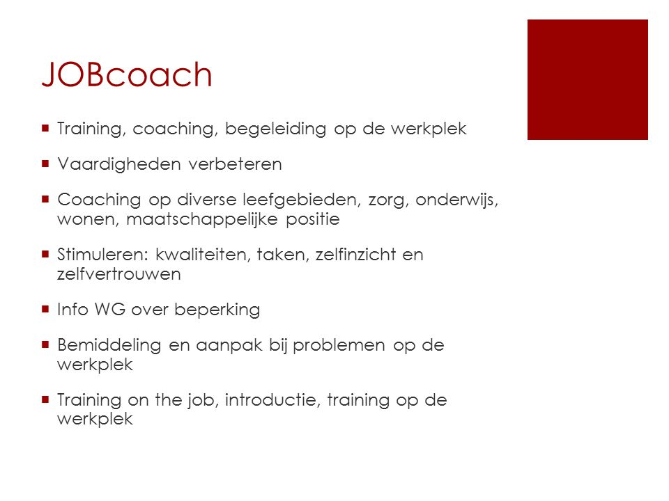 JOBcoach Training, coaching, begeleiding op de werkplek