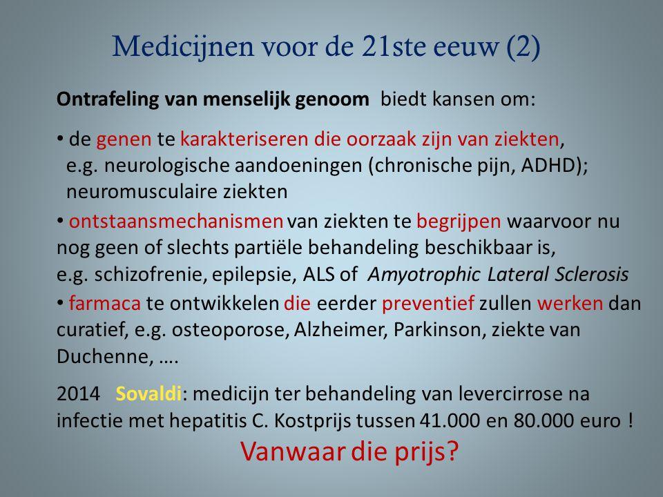 Medicijnen voor de 21ste eeuw (2)