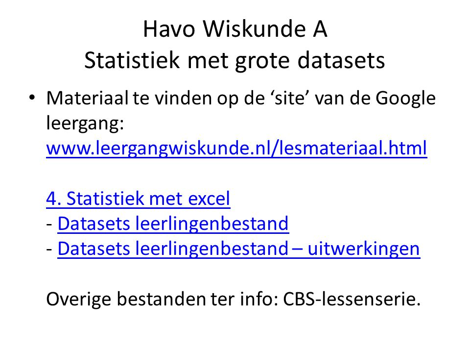 Havo Wiskunde A Statistiek met grote datasets