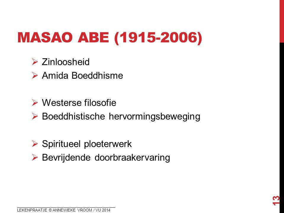 masao abe (1915-2006) Zinloosheid Amida Boeddhisme Westerse filosofie