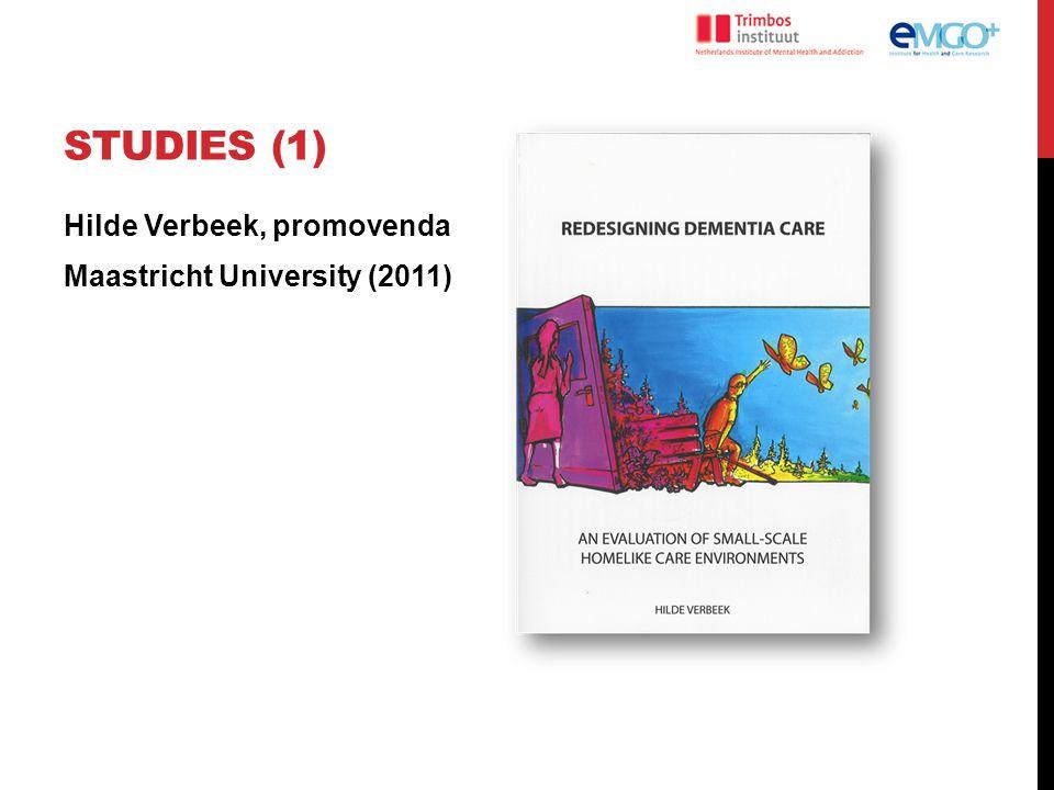 Studies (1) Hilde Verbeek, promovenda Maastricht University (2011)