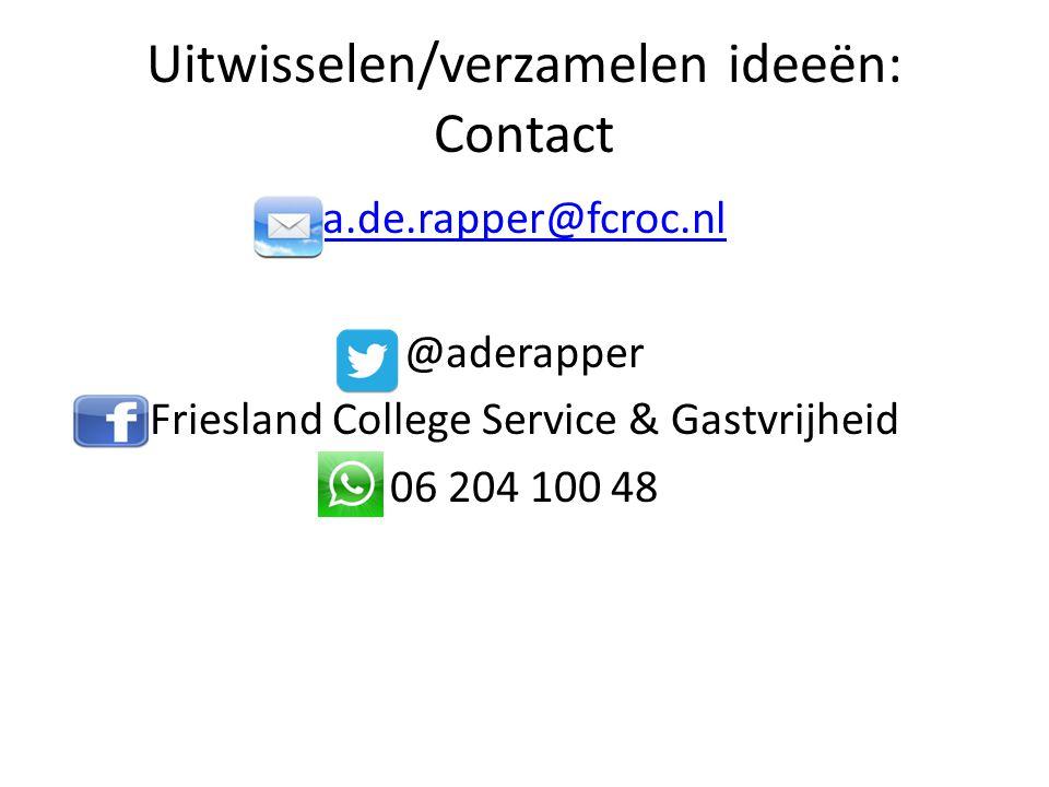Uitwisselen/verzamelen ideeën: Contact