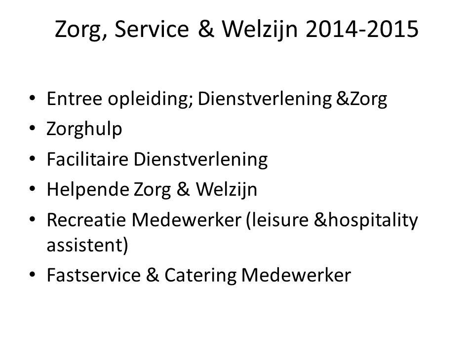 Zorg, Service & Welzijn 2014-2015
