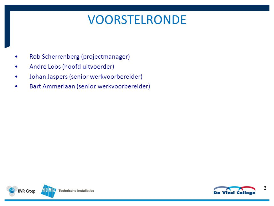 VOORSTELRONDE Rob Scherrenberg (projectmanager)